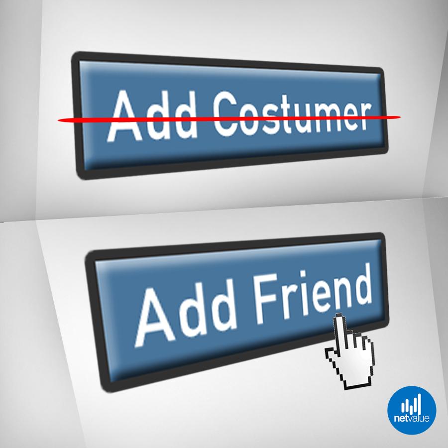 Φίλος και όχι πελάτης